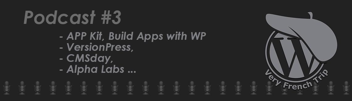 Podcast WordPress #3
