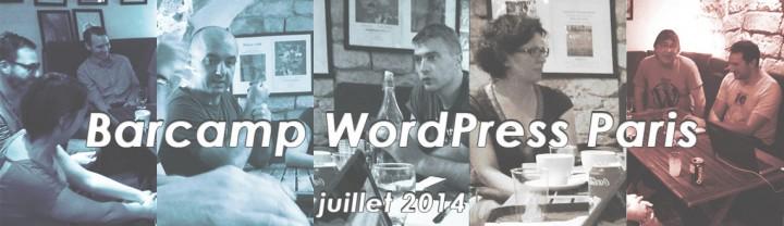Retour sur le Barcamp parisien de juillet 2014