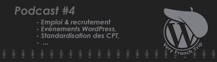 Podcast WordPress #4 – Recrutement