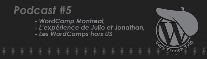 Podcast WordPress #5 – WordCamp Montréal