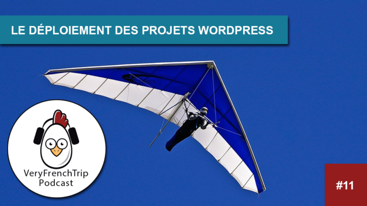Podcast #11 Déploiement WordPress
