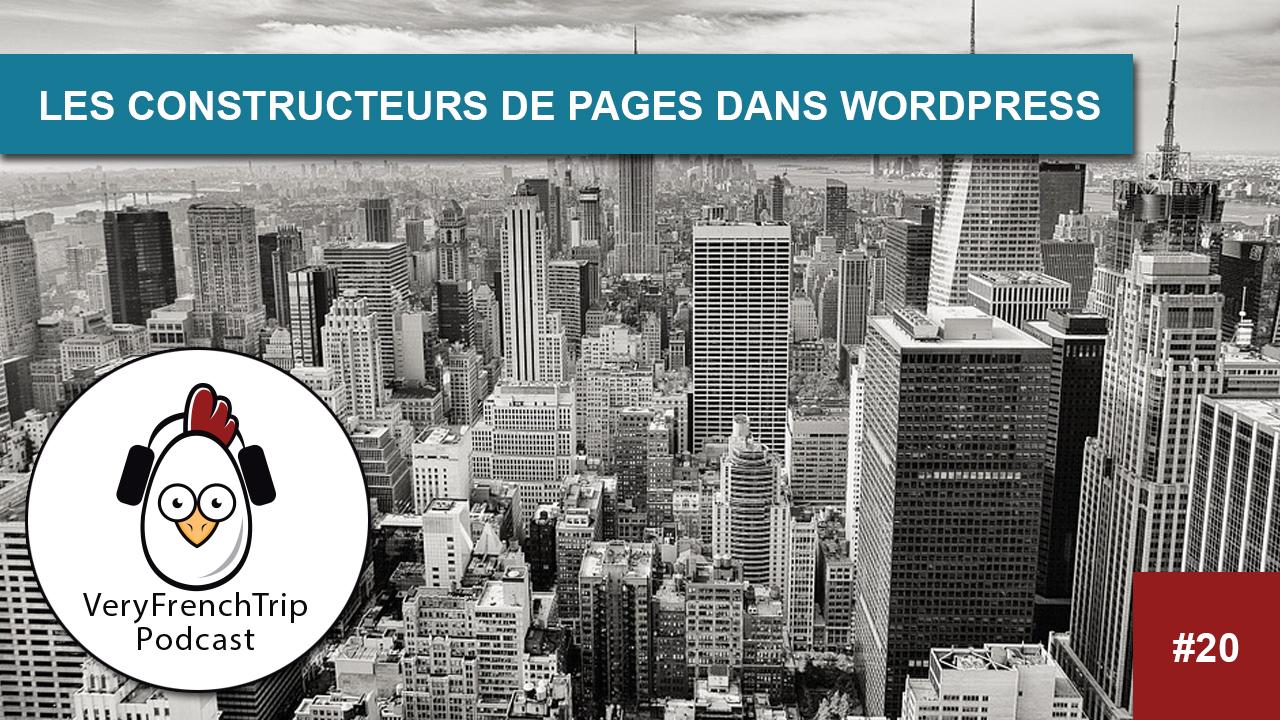 Podcast #20 : Les constructeurs de page dans WordPress