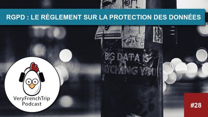 Podcast #28 : RGPD – le règlement général de protection des données