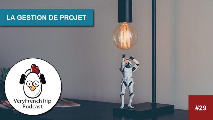 Podcast #29 : la gestion de projet